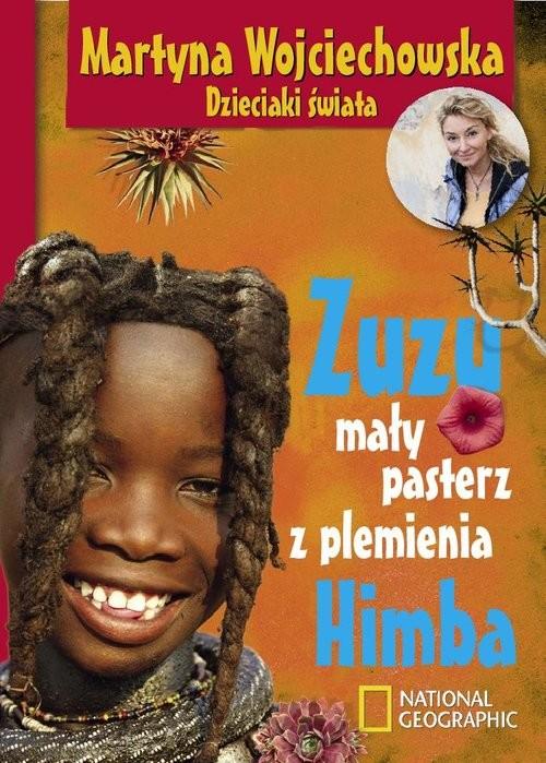 okładka Zuzu, mały pasterz z plemienia Himba, Książka | Wojciechowska Martyna