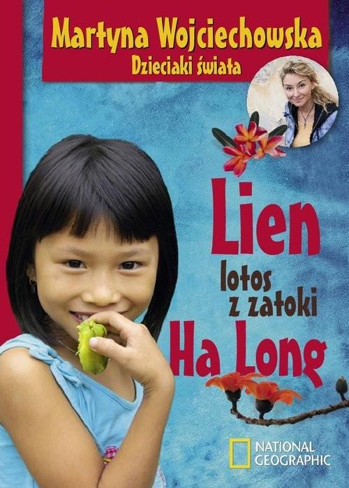 okładka Lien, lotos z zatoki Ha Long, Książka | Wojciechowska Martyna