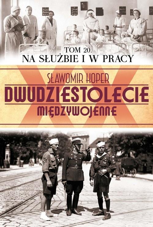 okładka Na służbie i w pracy, Książka | Sławomir Koper