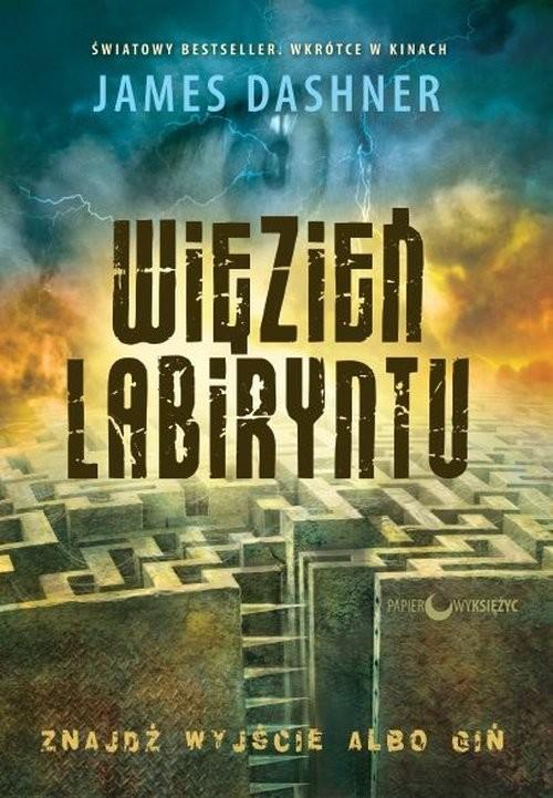 okładka Więzień Labiryntu, Książka   James Dashner