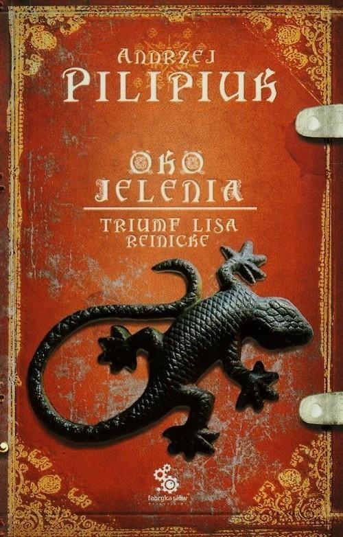 okładka Oko jelenia. Triumf Lisa Reinicke, Książka | Pilipiuk Andrzej