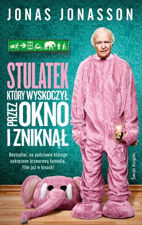 okładka Stulatek, który wyskoczył przez okno i zniknął, Książka | Jonas Jonasson