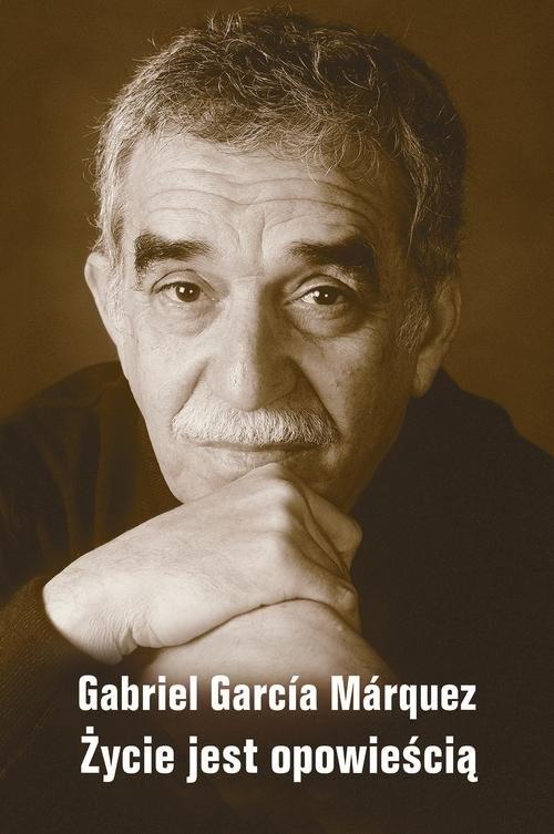 okładka Życie jest opowieścią, Książka | Garcia Marquez Gabriel