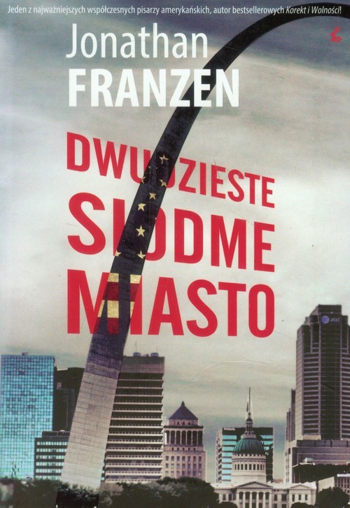 okładka Dwudzieste siódme miasto, Książka | Franzen Jonathan
