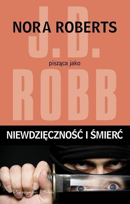 okładka Niewdzięczność i śmierć, Książka | Robb J.D.