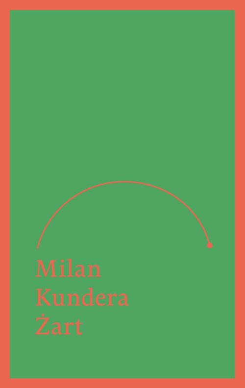okładka Żart, Książka | Kundera Milan