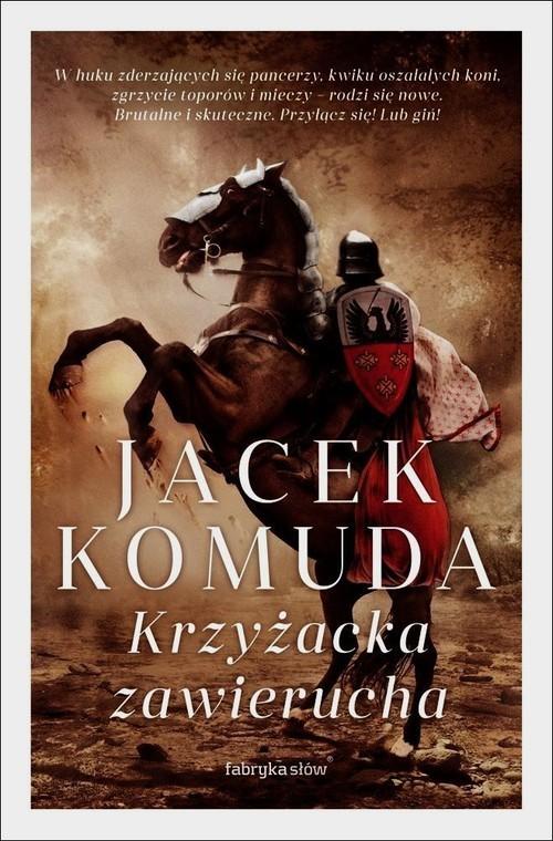 okładka Krzyżacka zawierucha, Książka | Komuda Jacek
