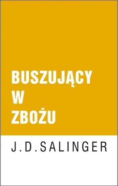 okładka Buszujący w zbożu, Książka | D. Salinger J.