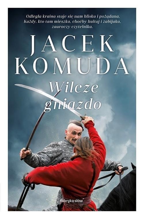 okładka Wilcze gniazdo, Książka | Komuda Jacek
