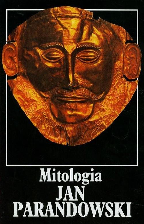 okładka Mitologia. Wierzenia i podania Greków i Rzymian, Książka | Jan Parandowski
