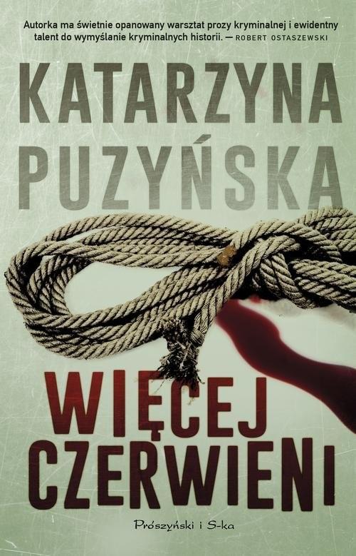 okładka Więcej czerwieni, Książka | Katarzyna Puzyńska