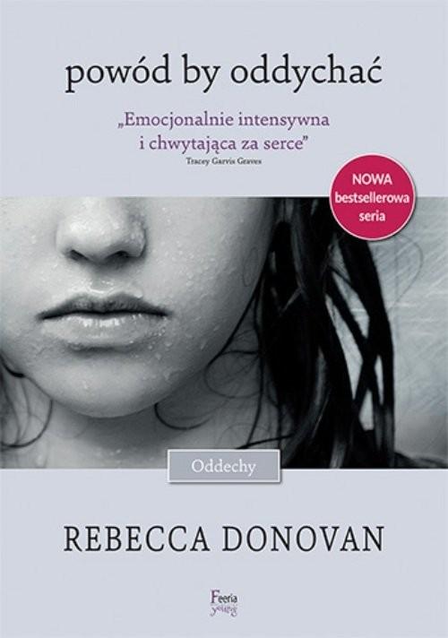 okładka Powód by oddychać, Książka | Donovan Rebecca