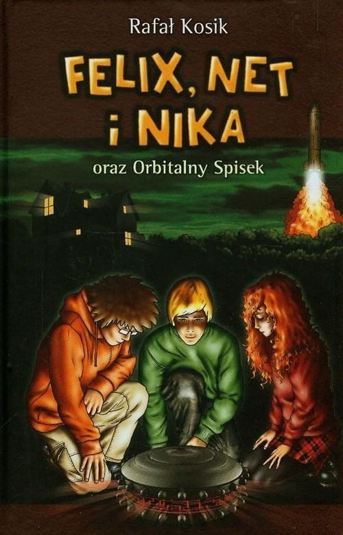 okładka Felix, Net i Nika oraz Orbitalny Spisek. Tom 5, Książka | Kosik Rafał