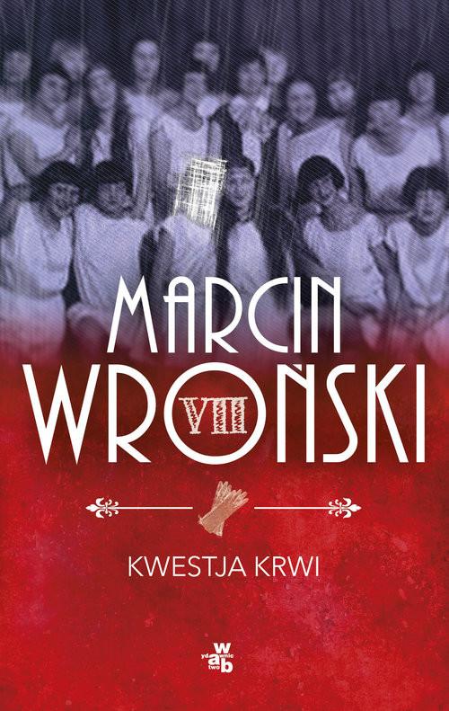 okładka Kwestja krwi, Książka | Wroński Marcin