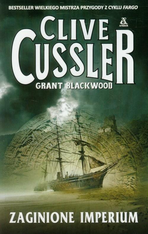 okładka Zaginione Imperium, Książka   Cussler Clive
