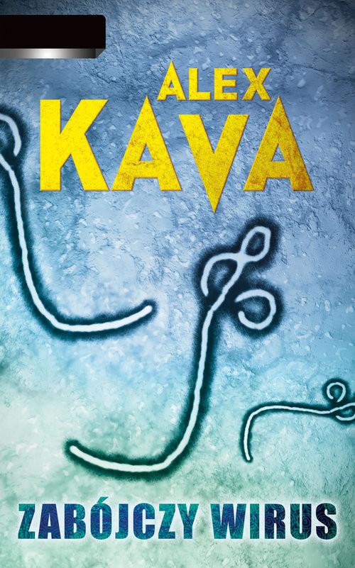 okładka Zabójczy wirus, Książka | Kava Alex