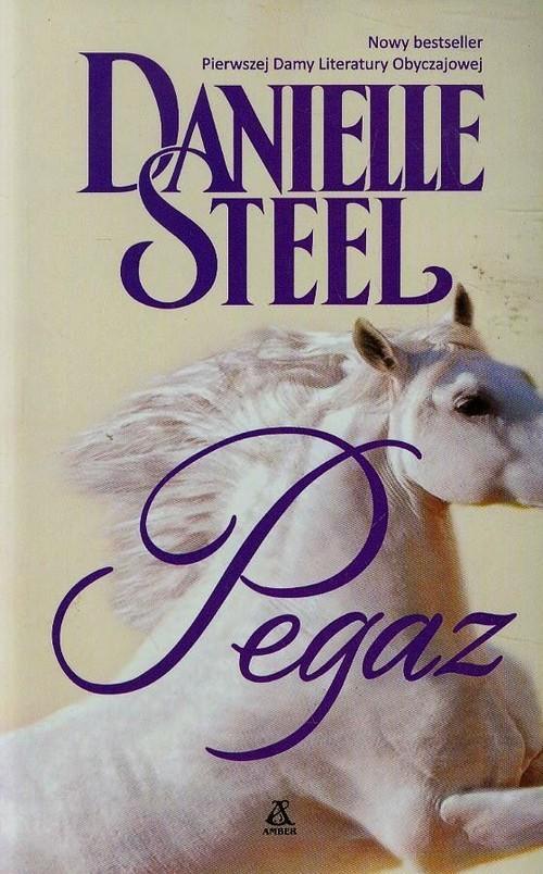 okładka Pegaz, Książka   Steel Danielle