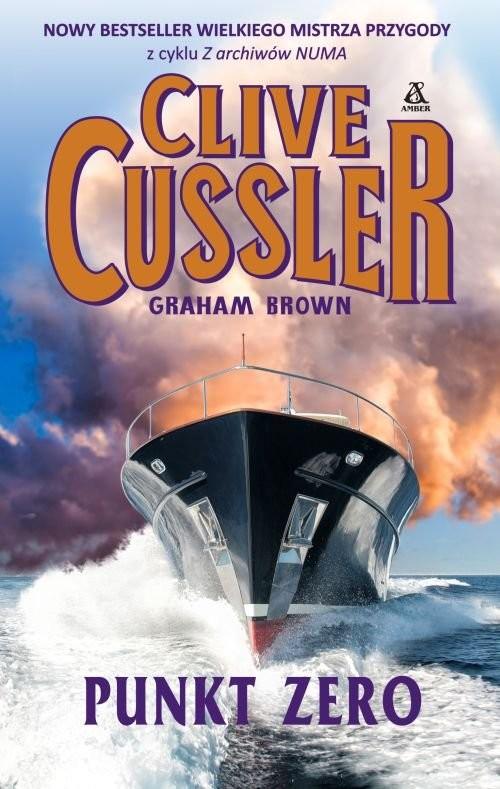 okładka Punkt Zero, Książka   Cussler Clive, Brown Graham