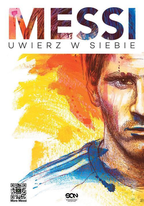 okładka Messi. Uwierz w siebie, Książka | Messi Leo, Casullo Martin