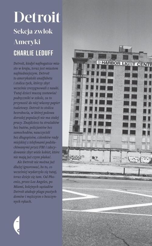 okładka Detroit. Sekcja zwłok Ameryki, Książka | LeDuff Charlie