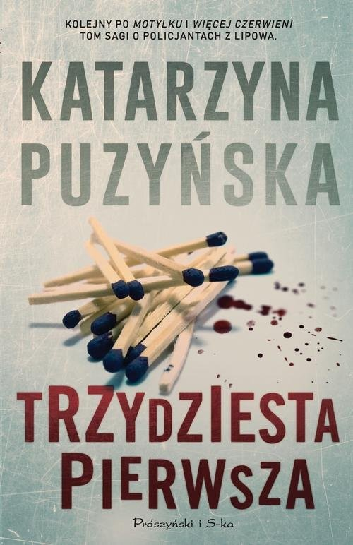 okładka Trzydziesta pierwsza, Książka | Puzyńska Katarzyna