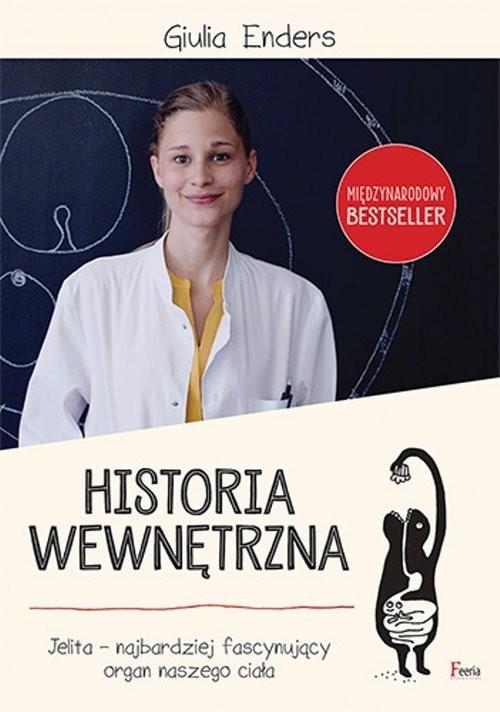 okładka Historia wewnętrzna. Jelita, Książka | Enders Giulia