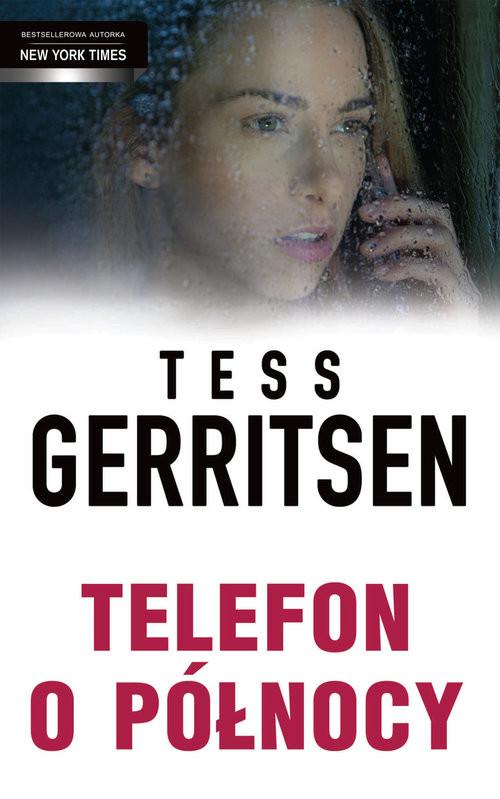 okładka Telefon o północy, Książka | Tess Gerritsen