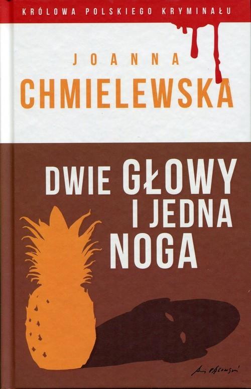 okładka Dwie głowy i jedna noga, Książka | Chmielewska Joanna