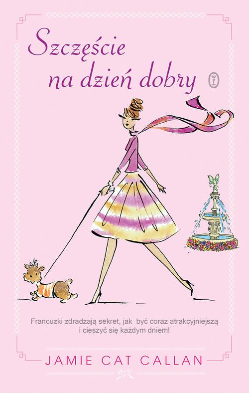 okładka Szczęście na dzień dobry , Książka   Cat Callan Jamie