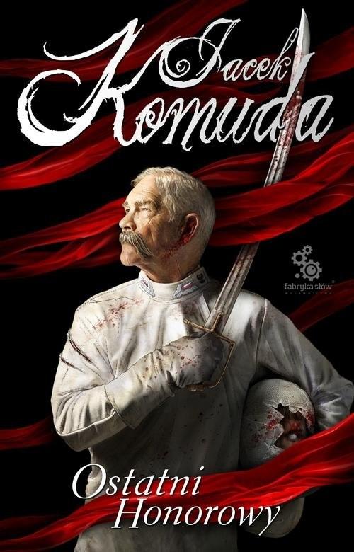 okładka Ostatni honorowy, Książka | Komuda Jacek