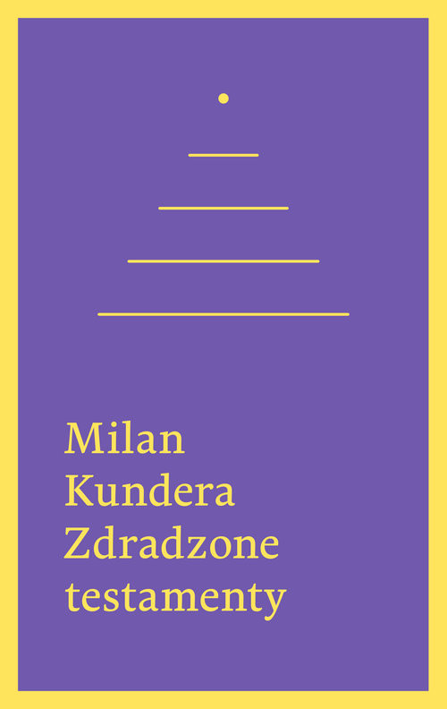 okładka Zdradzone testamenty, Książka | Kundera Milan