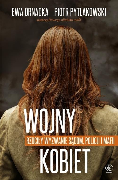 okładka Wojny kobiet, Książka | Ornacka Ewa, Pytlakowski Piotr