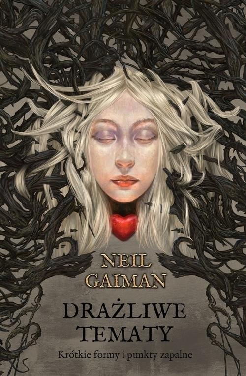 okładka Drażliwe tematy, Książka | Neil Gaiman