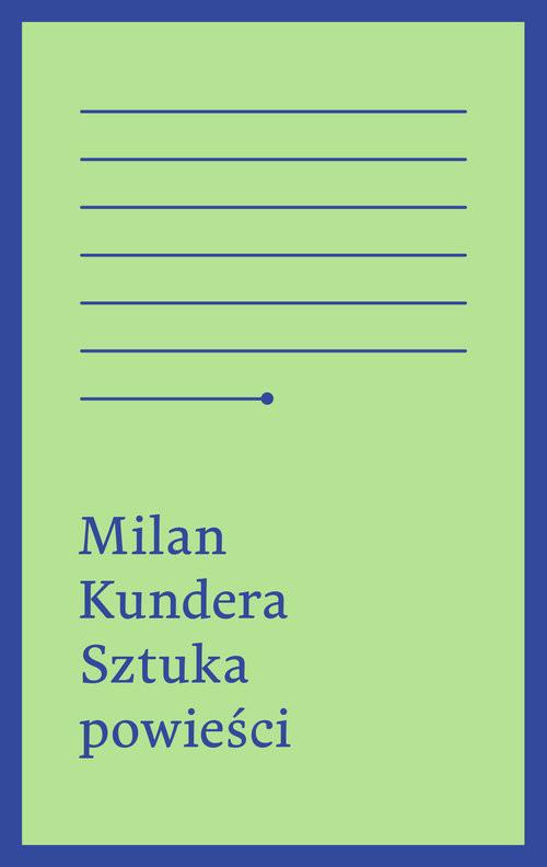okładka Sztuka powieści, Książka | Kundera Milan