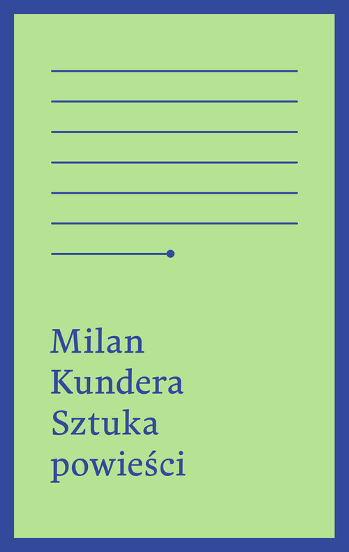 okładka Sztuka powieściksiążka      Kundera Milan
