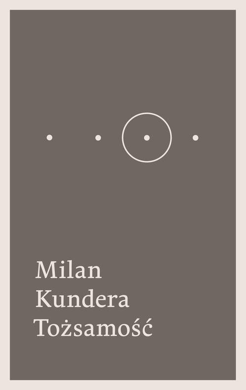 okładka Tożsamość, Książka   Kundera Milan