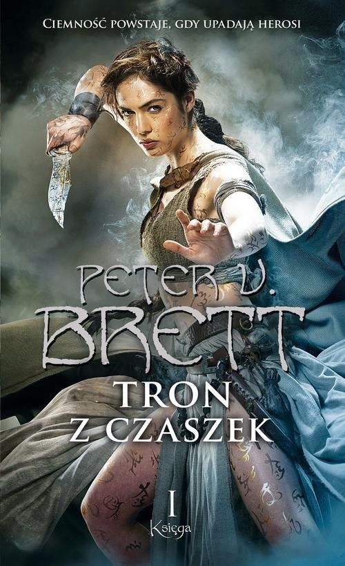 okładka Tron z czaszek. Księga 1, Książka | V. Brett Peter