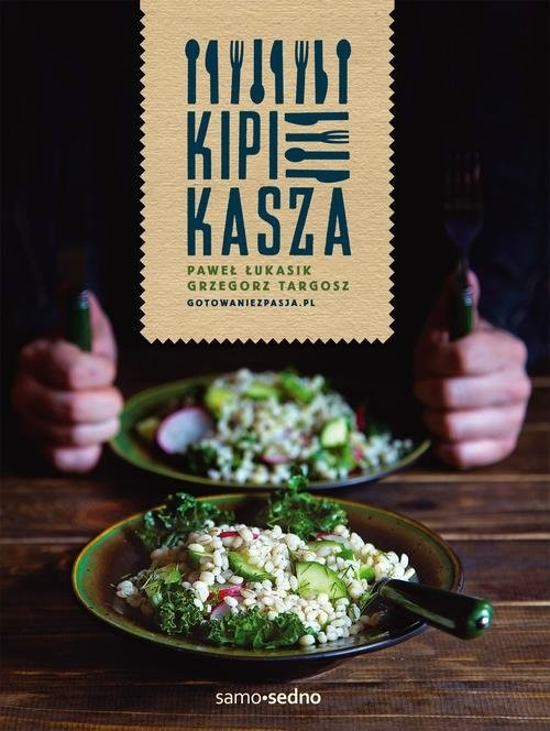 okładka Kipi kasza, Książka | Paweł Łukasik, Grzegorz Targosz