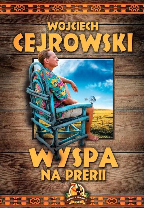 okładka Wyspa na prerii, Książka | Cejrowski Wojciech