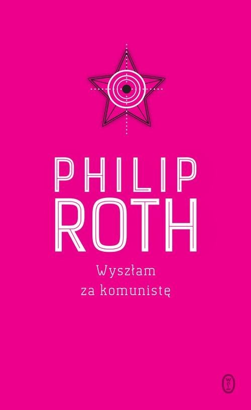 okładka Wyszłam za komunistę, Książka   Philip Roth