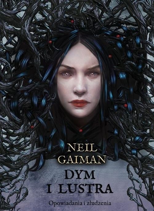 okładka Dym i lustra. Opowiadania i złudzenia, Książka | Neil Gaiman