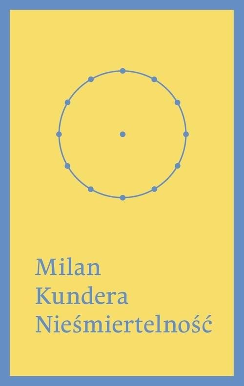 okładka Nieśmiertelnośćksiążka      Kundera Milan