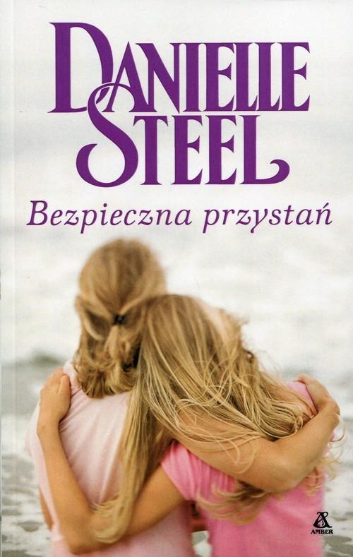 okładka Bezpieczna przystań, Książka | Danielle Steel