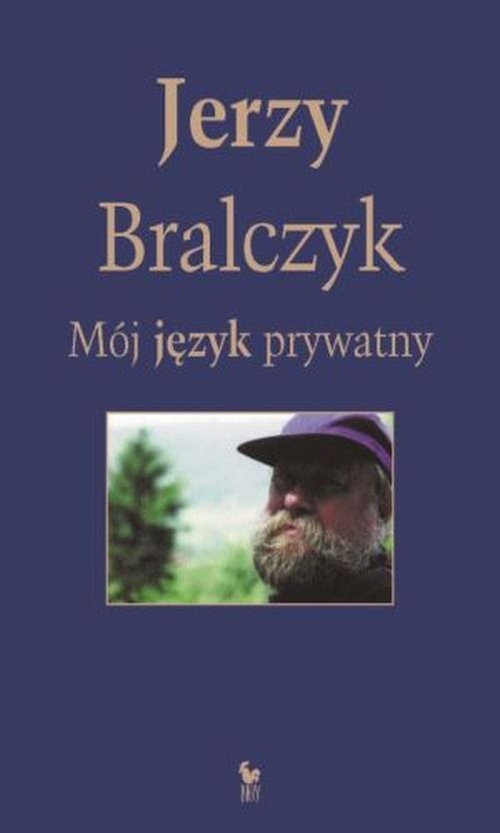 okładka Mój język prywatny, Książka | Bralczyk Jerzy