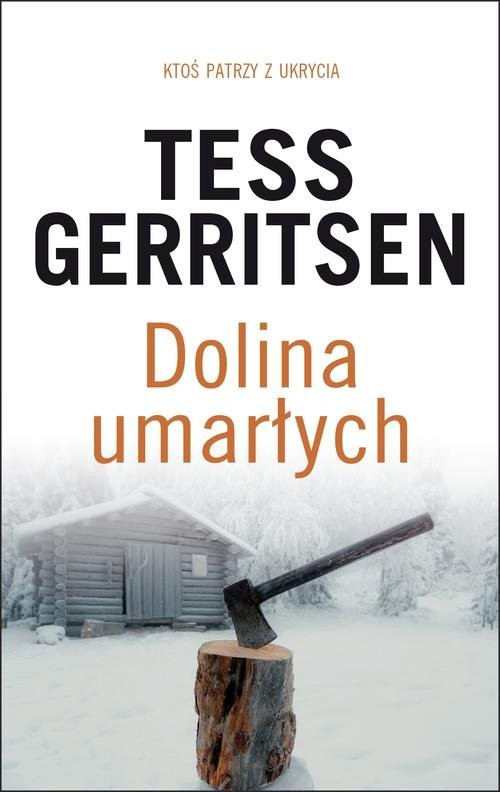 okładka Dolina umarłych, Książka | Gerritsen Tess