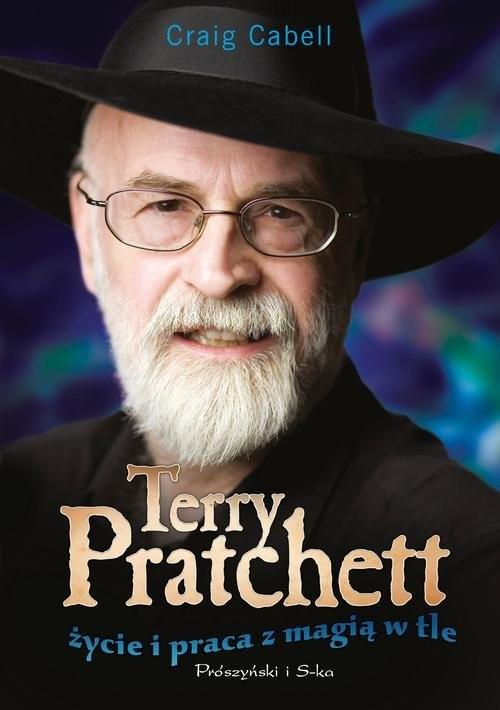 okładka Terry Pratchett. Życie i praca z magią w tle, Książka | Cabell Craig
