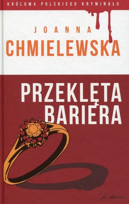 okładka Przeklęta bariera, Książka | Chmielewska Joanna
