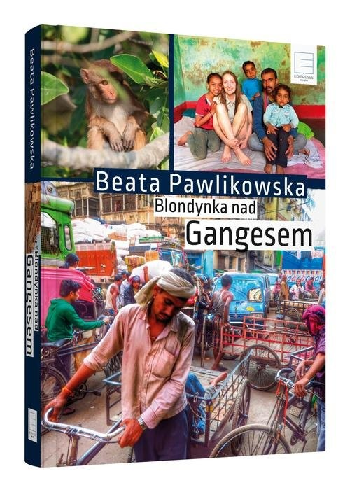 okładka Blondynka nad Gangesemksiążka |  | Beata Pawlikowska