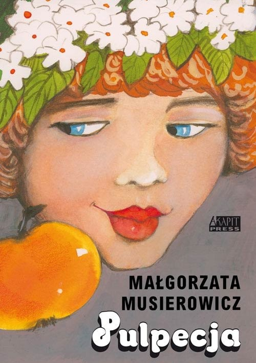 okładka Pulpecja, Książka | Musierowicz Małgorzata