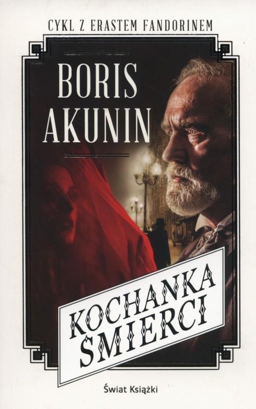 okładka Kochanka śmierci, Książka   Boris Akunin